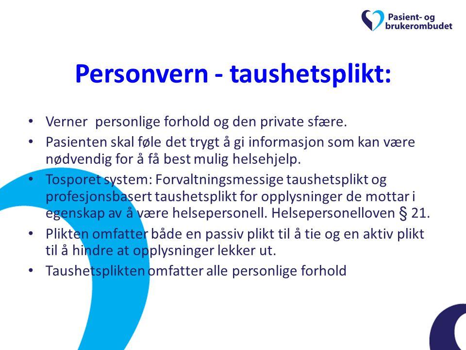 Personvern - taushetsplikt: