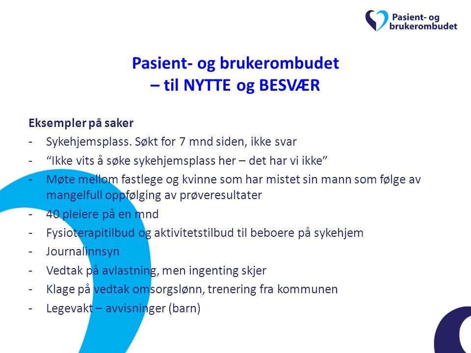 Pasient- og brukerombudet – til NYTTE og BESVÆR