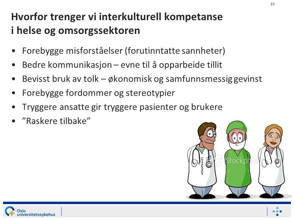 Hvorfor trenger vi interkulturell kompetanse i helse og omsorgssektoren