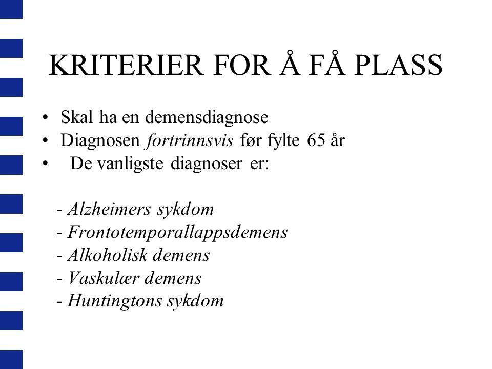 KRITERIER FOR Å FÅ PLASS