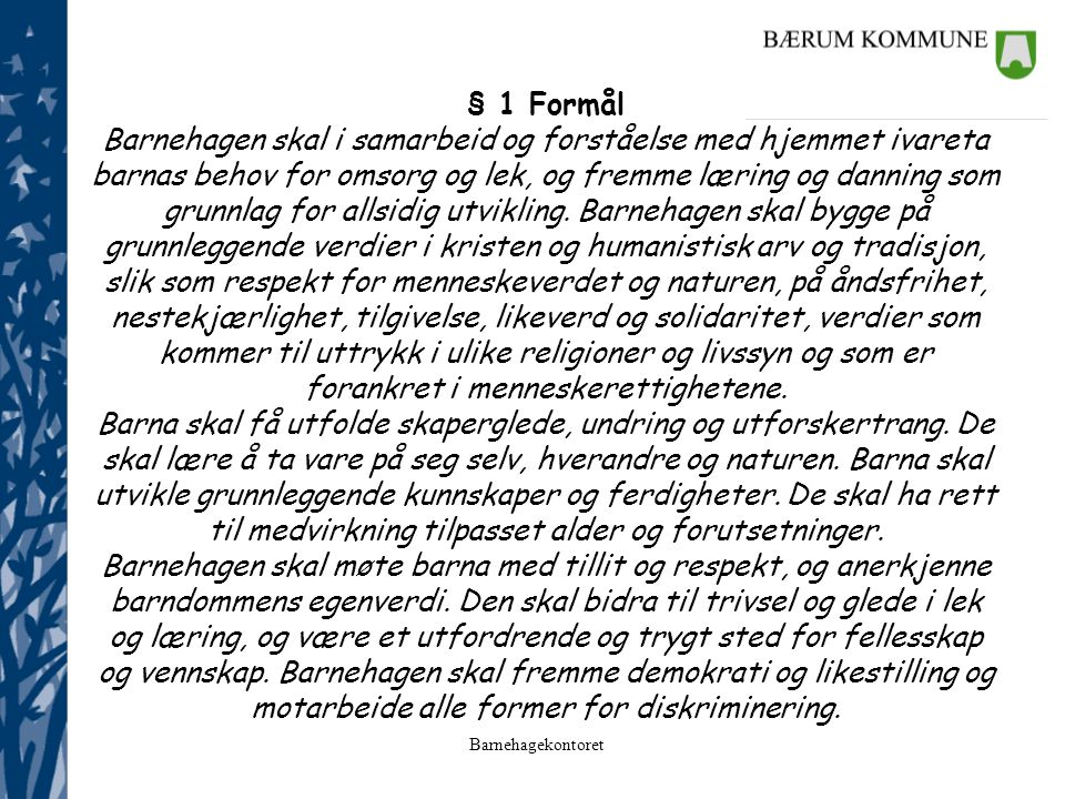 § 1 Formål