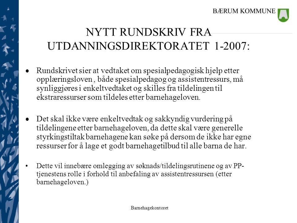 NYTT RUNDSKRIV FRA UTDANNINGSDIREKTORATET 1-2007: