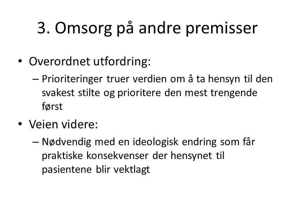3. Omsorg på andre premisser