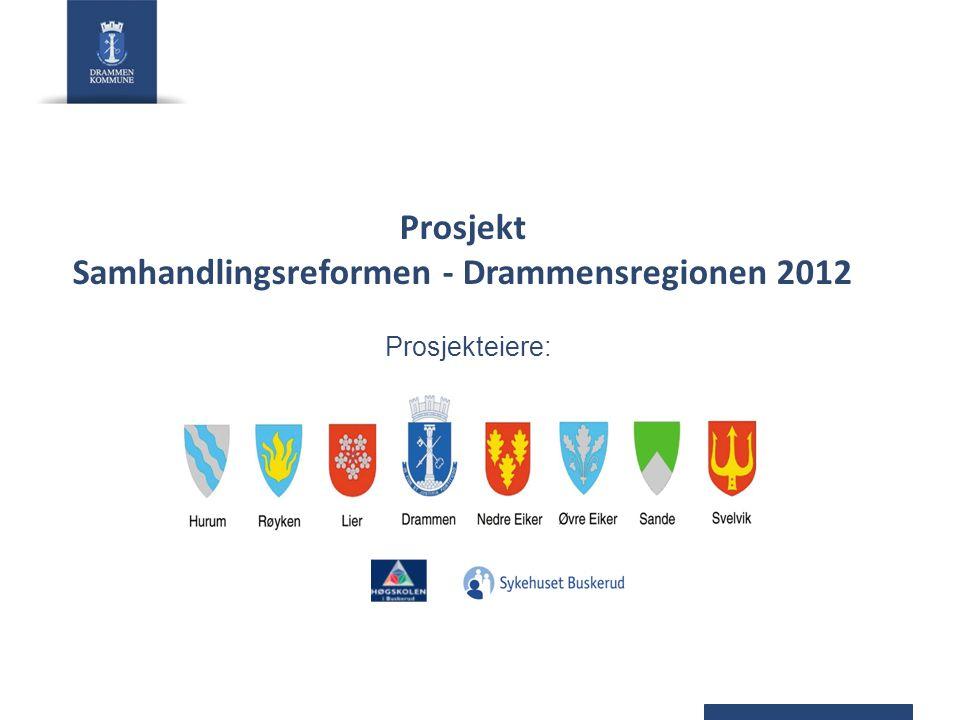 Prosjekt Samhandlingsreformen - Drammensregionen 2012