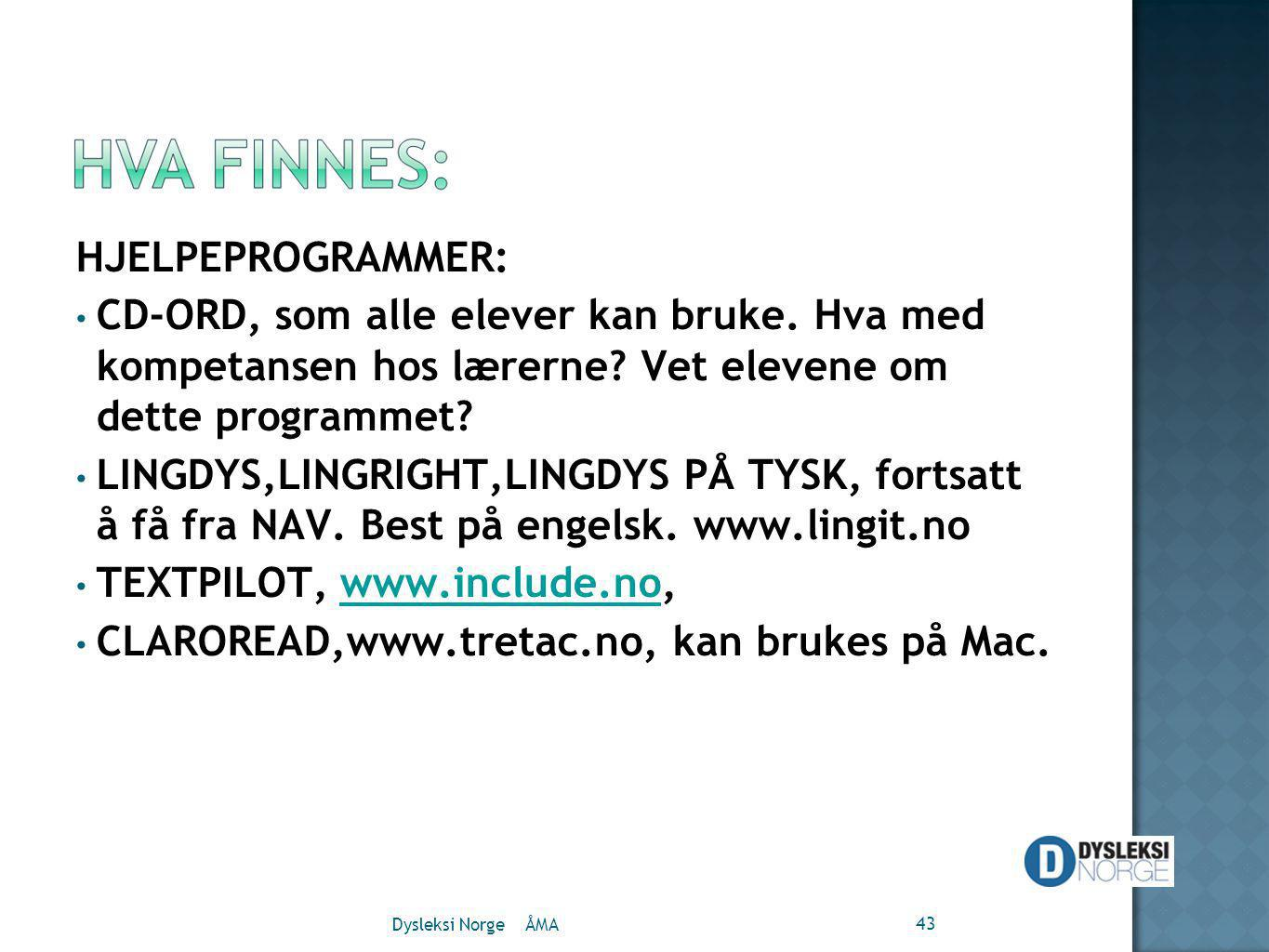 TEXTPILOT, www.include.no, CLAROREAD,www.tretac.no, kan brukes på Mac.