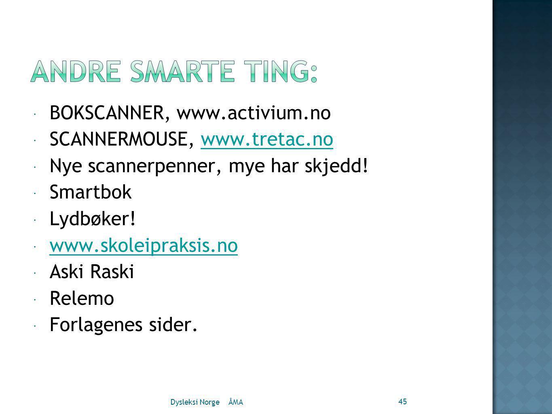 BOKSCANNER, www.activium.no SCANNERMOUSE, www.tretac.no