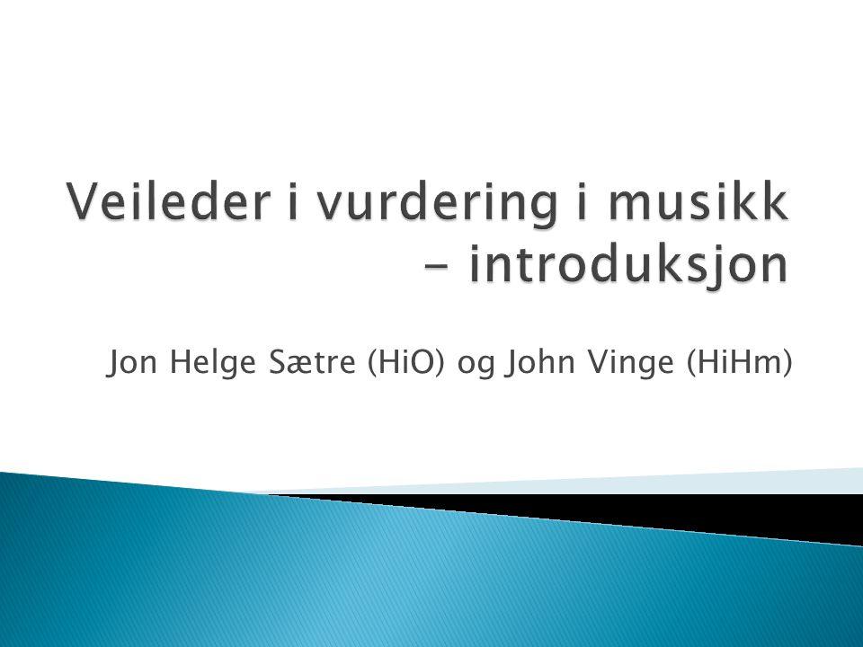 Veileder i vurdering i musikk - introduksjon