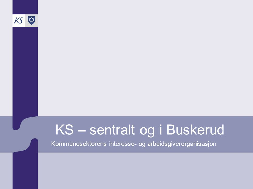 KS – sentralt og i Buskerud