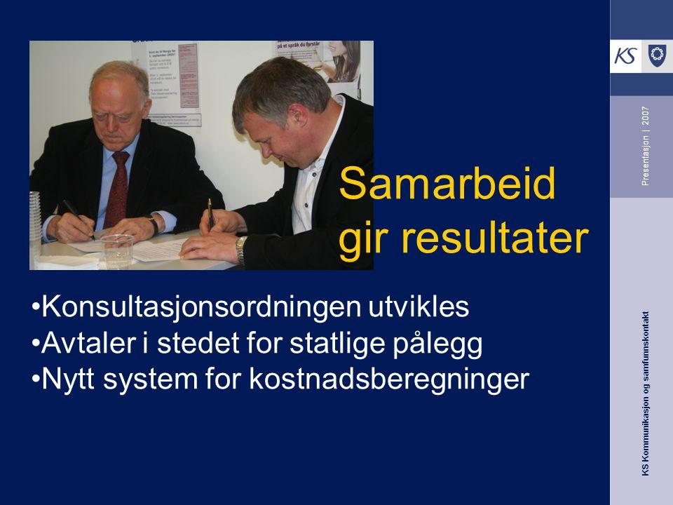 Samarbeid gir resultater Konsultasjonsordningen utvikles