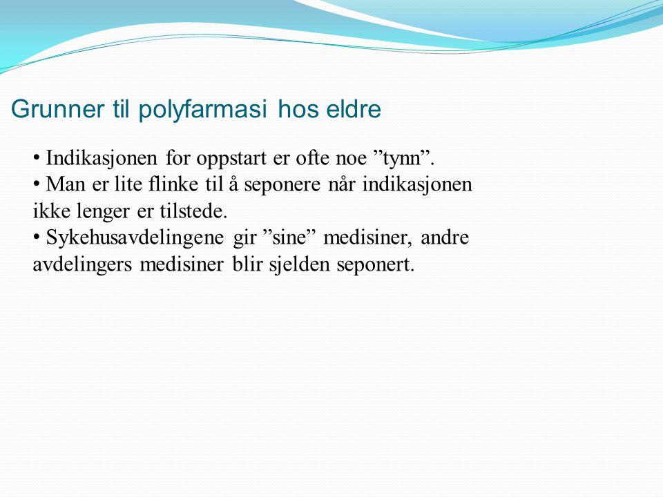 Grunner til polyfarmasi hos eldre