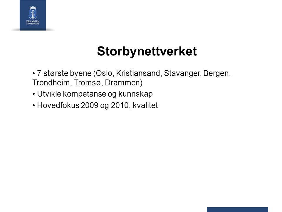 Storbynettverket 7 største byene (Oslo, Kristiansand, Stavanger, Bergen, Trondheim, Tromsø, Drammen)