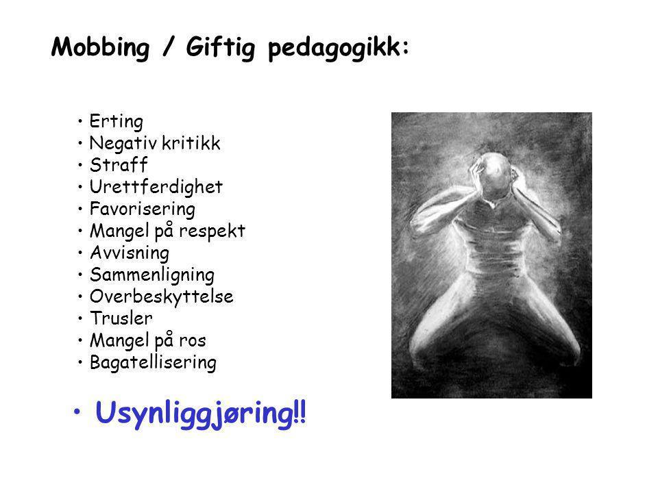 Mobbing / Giftig pedagogikk: