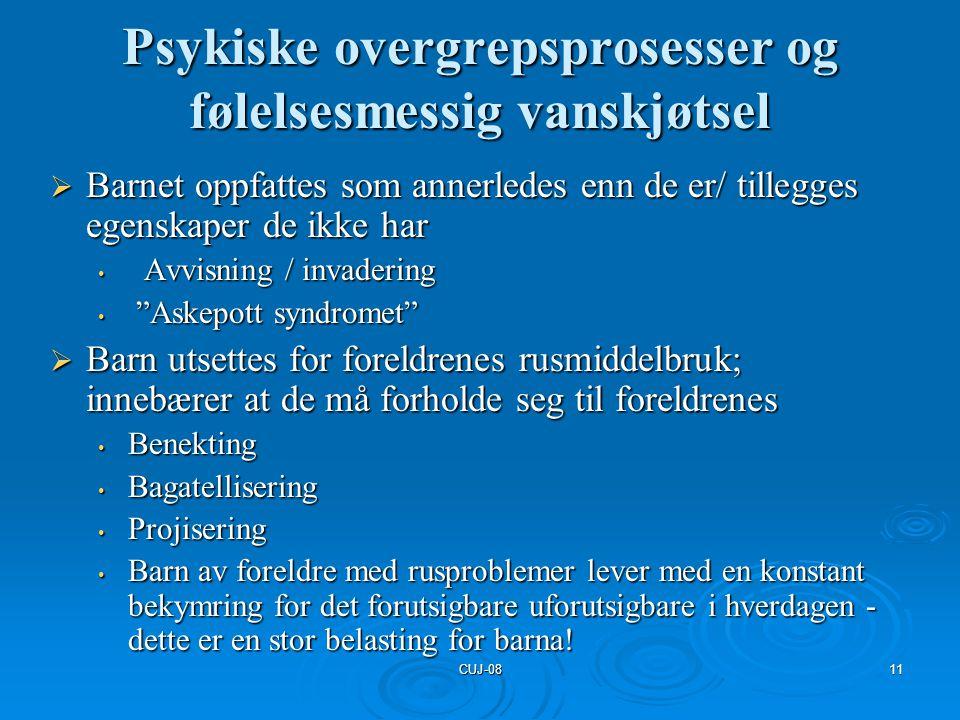 Psykiske overgrepsprosesser og følelsesmessig vanskjøtsel