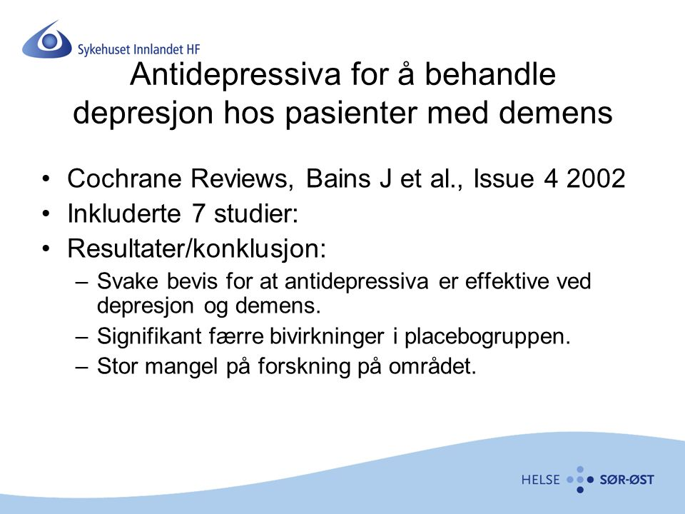Antidepressiva for å behandle depresjon hos pasienter med demens