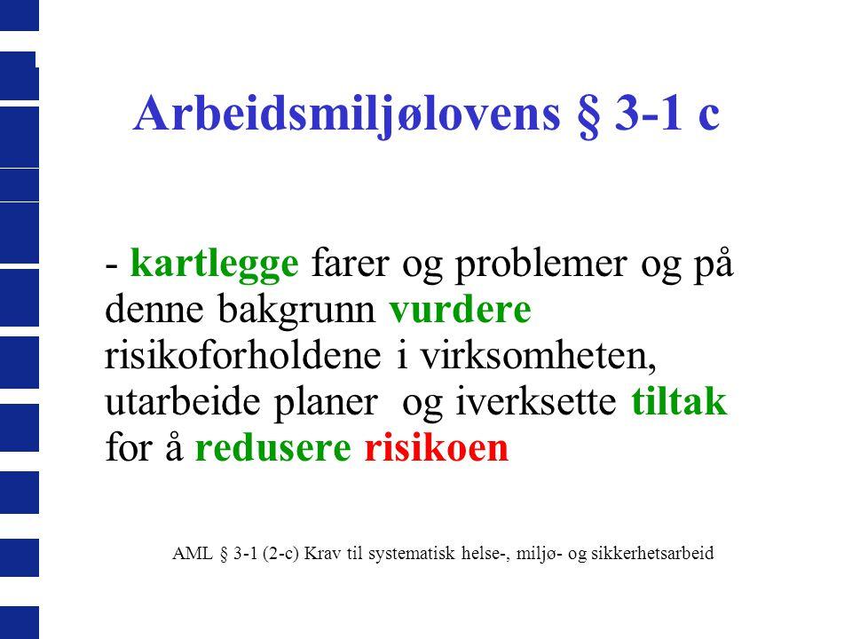 Arbeidsmiljølovens § 3-1 c