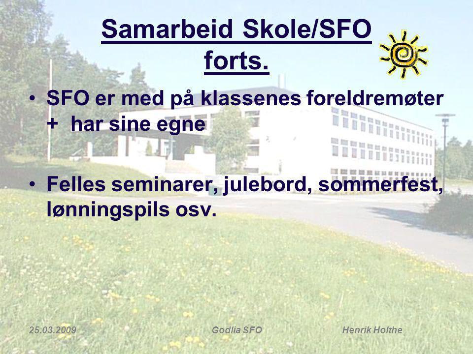 Samarbeid Skole/SFO forts.