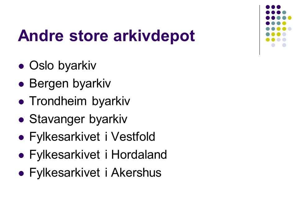 Andre store arkivdepot