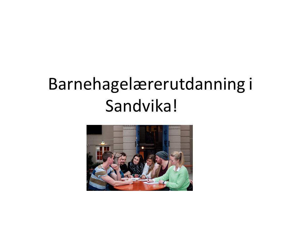 Barnehagelærerutdanning i Sandvika!