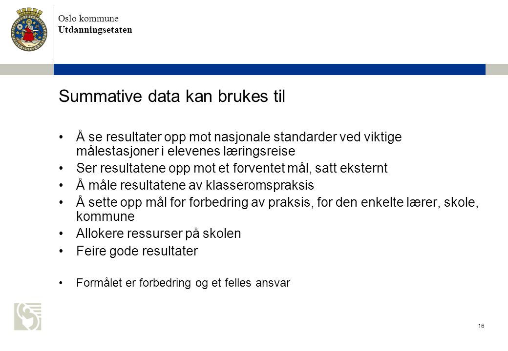 Summative data kan brukes til