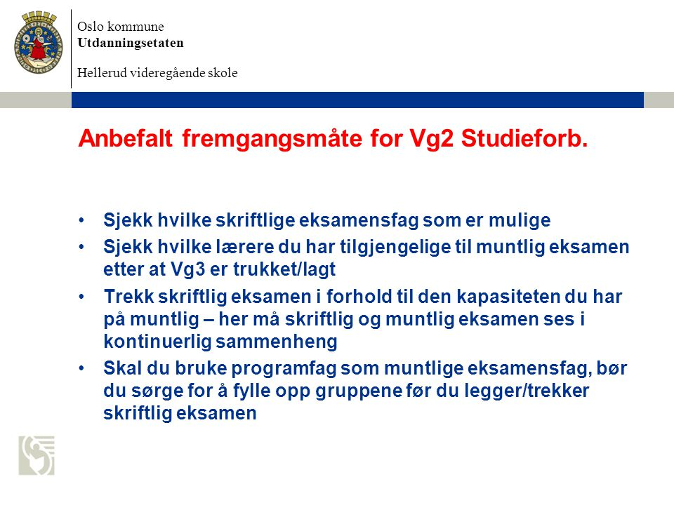 Anbefalt fremgangsmåte for Vg2 Studieforb.