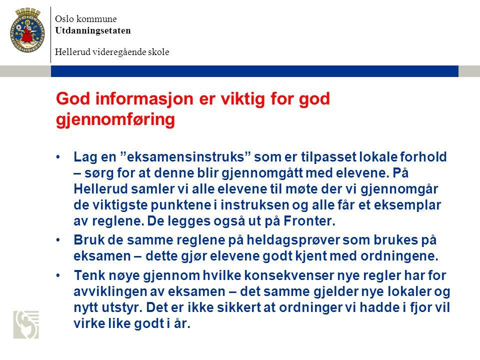 God informasjon er viktig for god gjennomføring