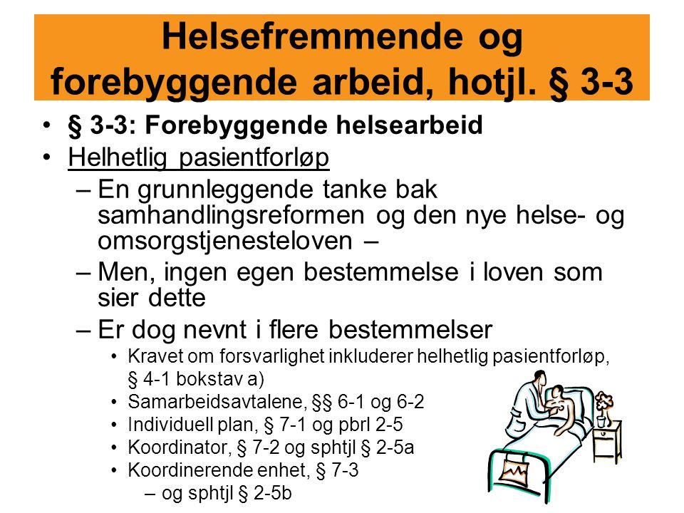 Helsefremmende og forebyggende arbeid, hotjl. § 3-3
