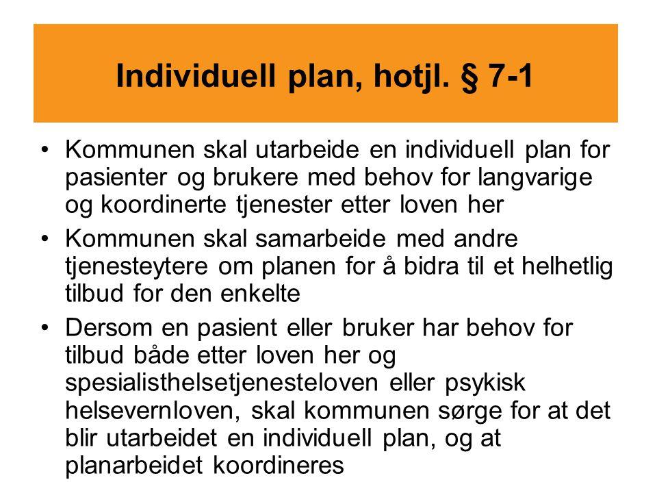 Individuell plan, hotjl. § 7-1