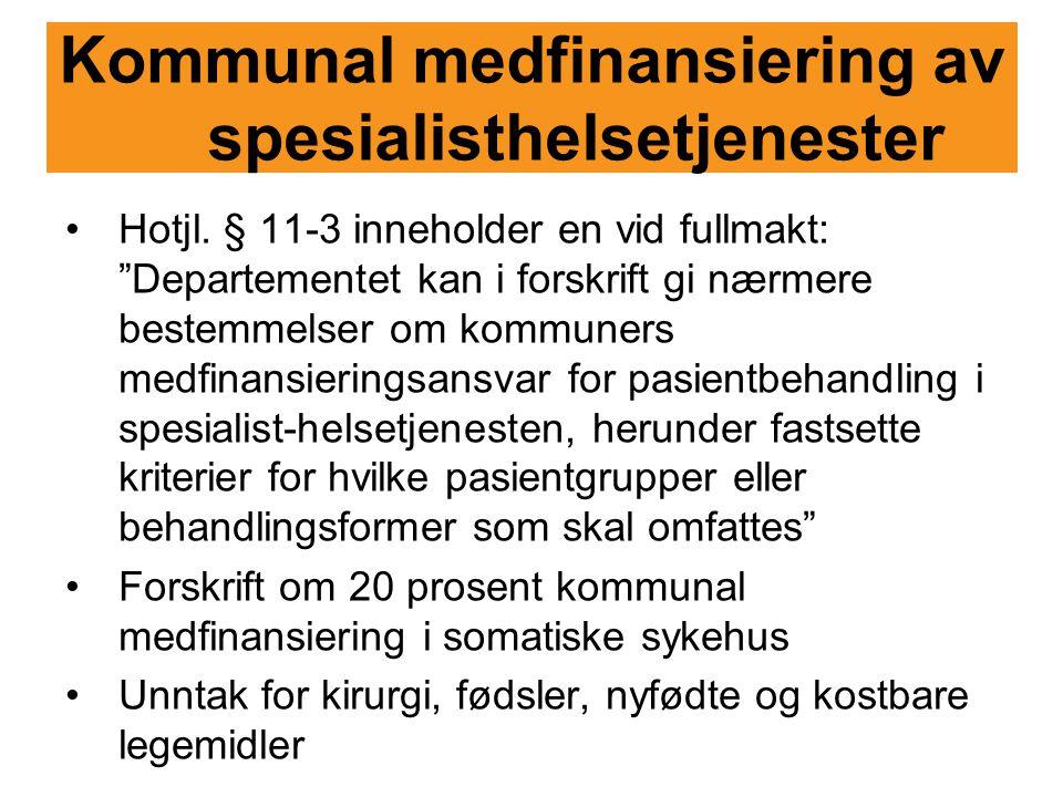 Kommunal medfinansiering av spesialisthelsetjenester