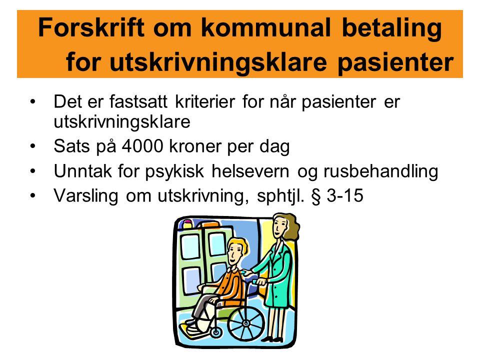 Forskrift om kommunal betaling for utskrivningsklare pasienter