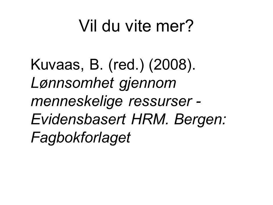 Vil du vite mer. Kuvaas, B. (red.) (2008).
