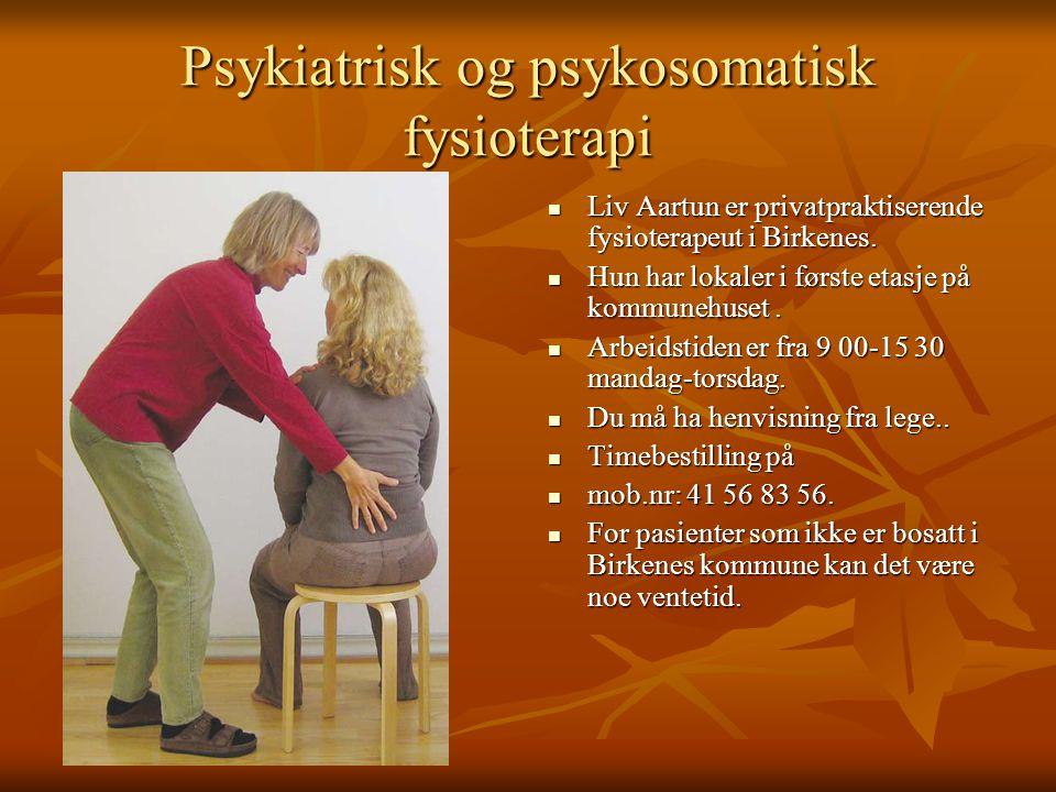 Psykiatrisk og psykosomatisk fysioterapi