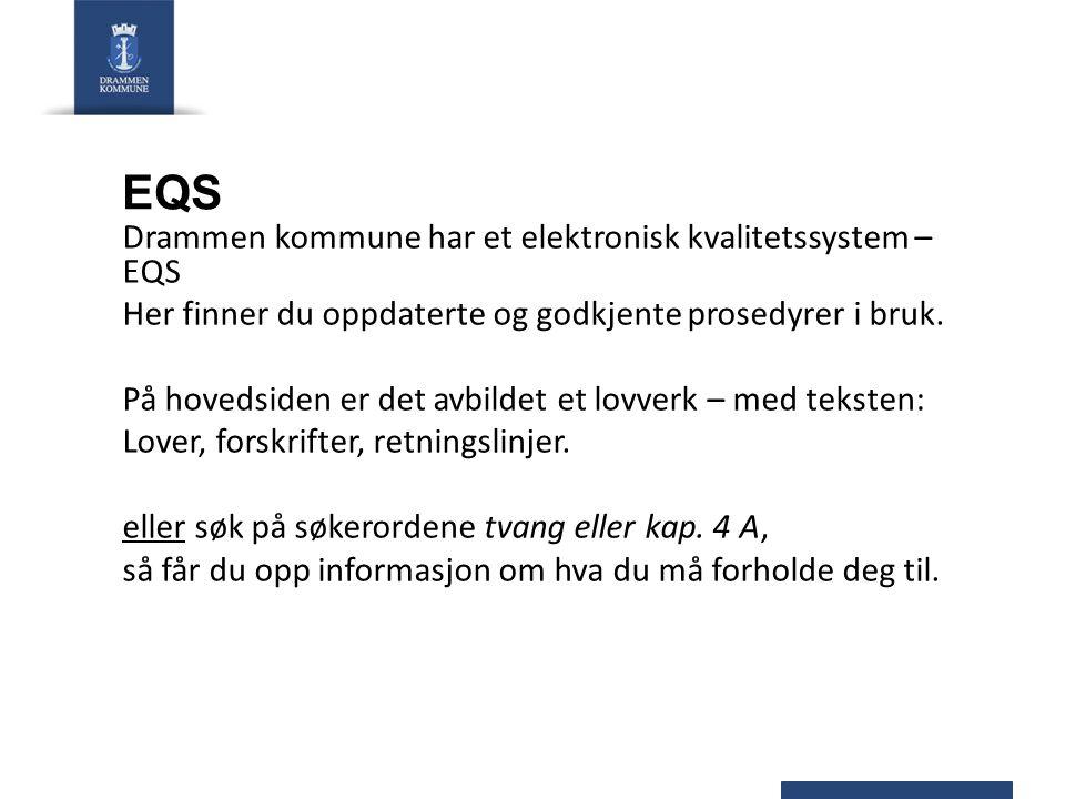 EQS Drammen kommune har et elektronisk kvalitetssystem – EQS