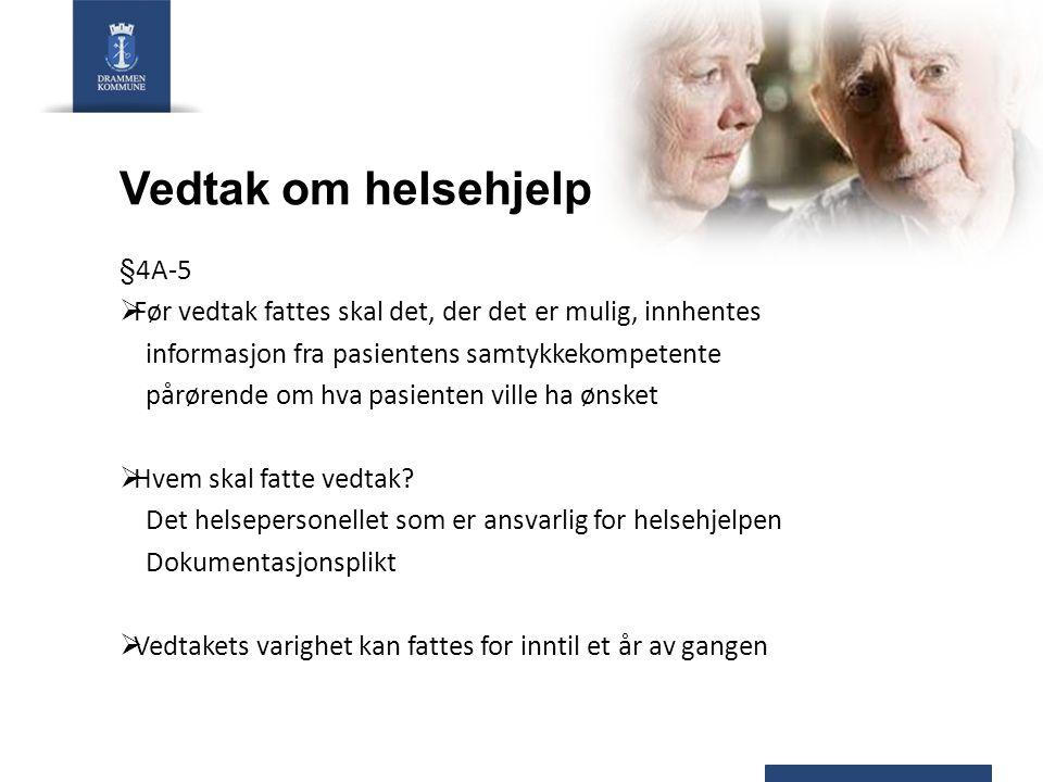 Vedtak om helsehjelp §4A-5