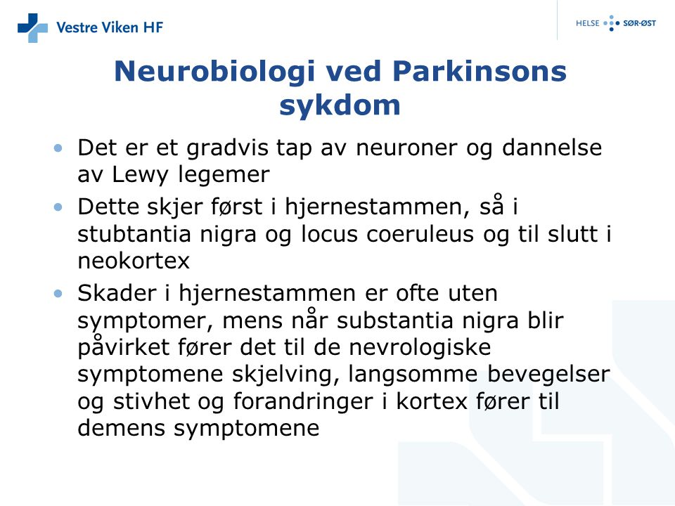 Neurobiologi ved Parkinsons sykdom
