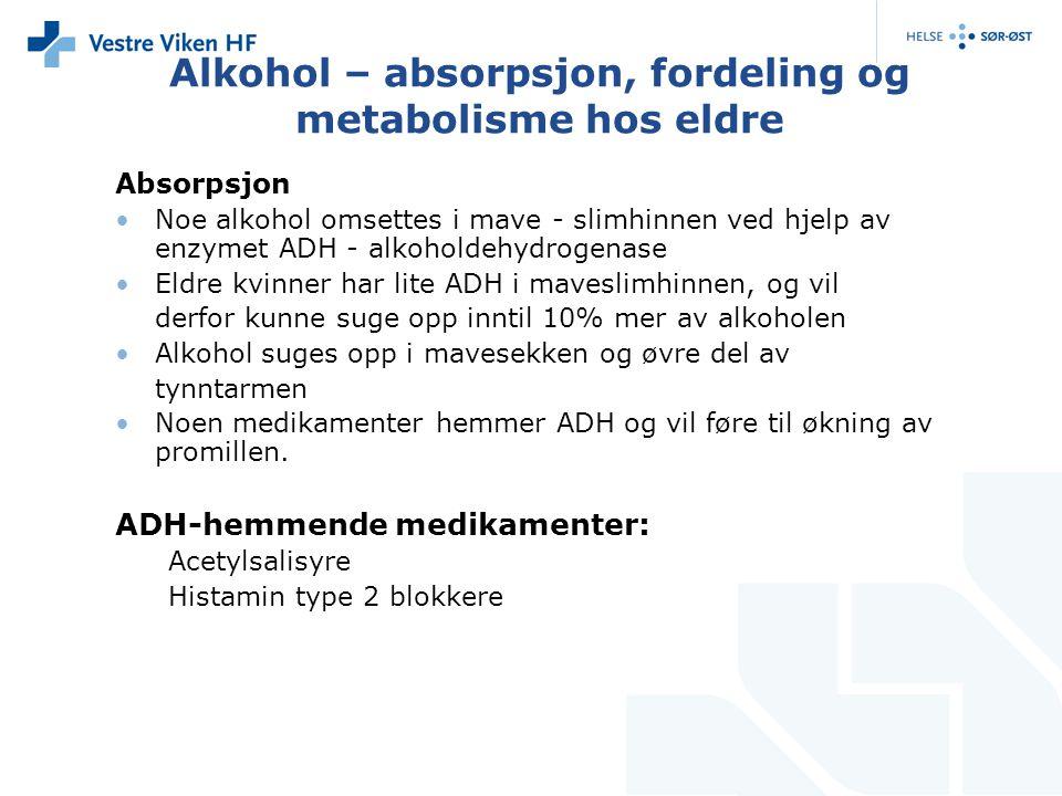 Alkohol – absorpsjon, fordeling og metabolisme hos eldre