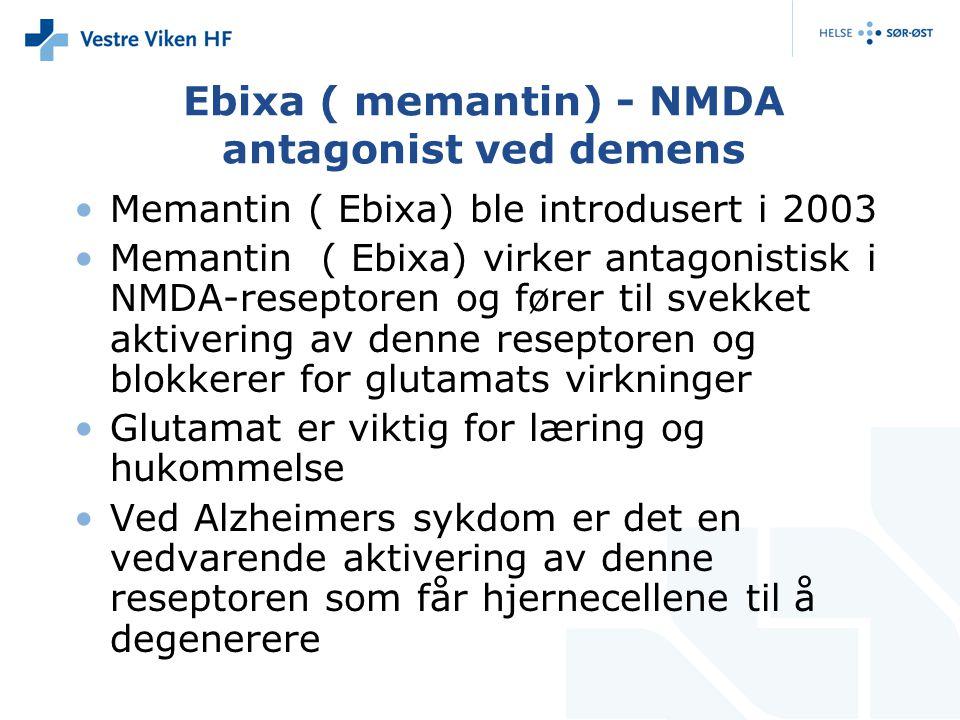 Ebixa ( memantin) - NMDA antagonist ved demens