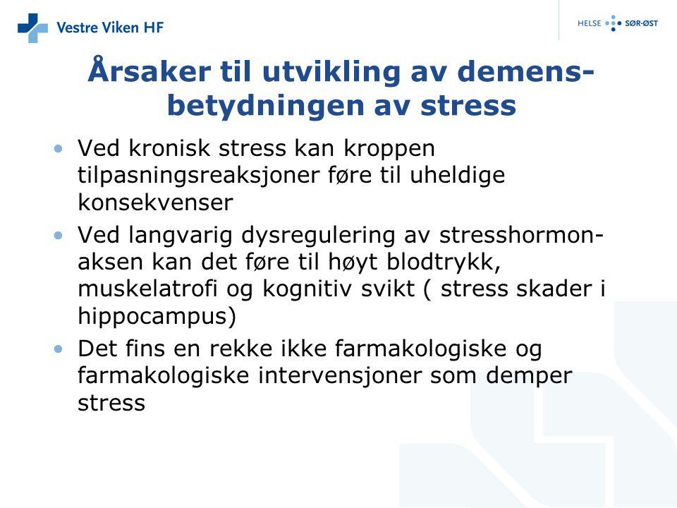 Årsaker til utvikling av demens- betydningen av stress