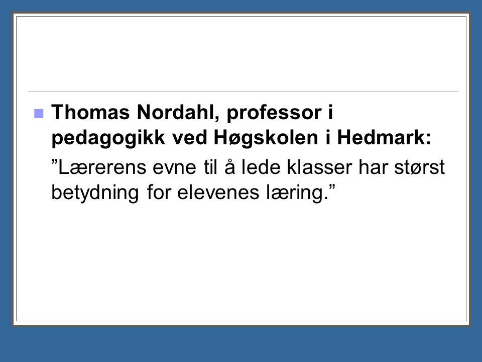 Thomas Nordahl, professor i pedagogikk ved Høgskolen i Hedmark:
