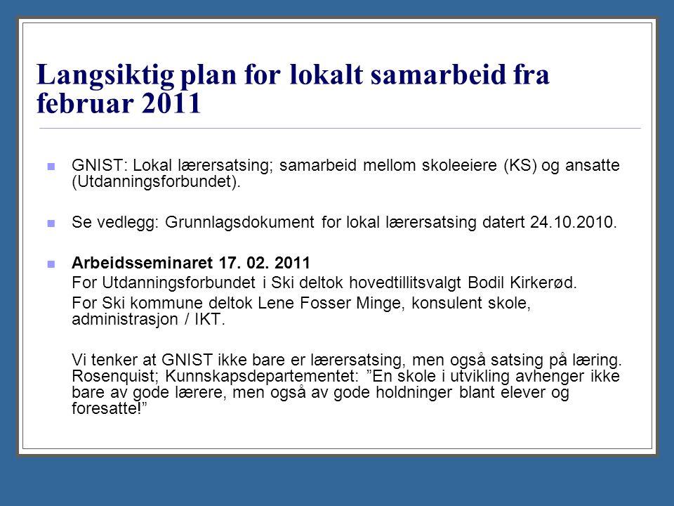 Langsiktig plan for lokalt samarbeid fra februar 2011