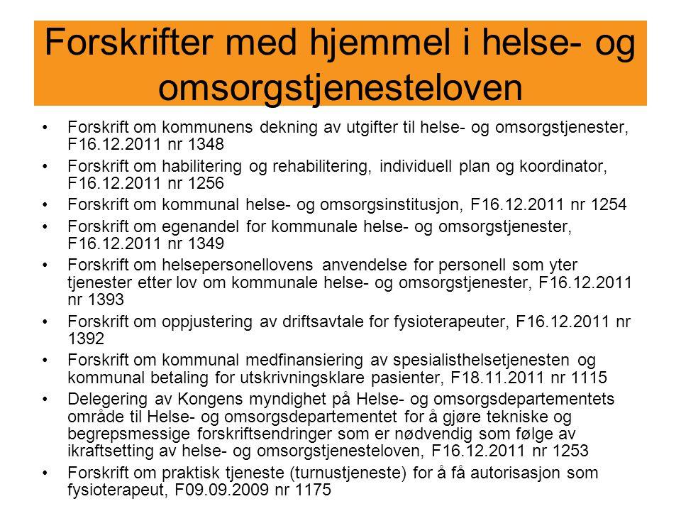 Forskrifter med hjemmel i helse- og omsorgstjenesteloven