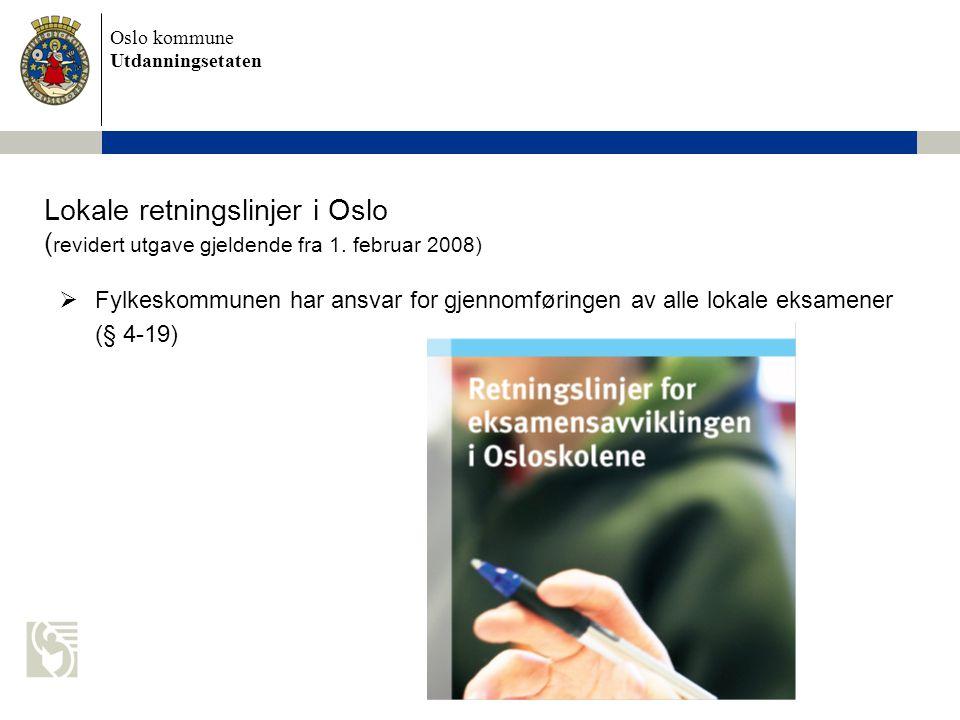 Lokale retningslinjer i Oslo (revidert utgave gjeldende fra 1