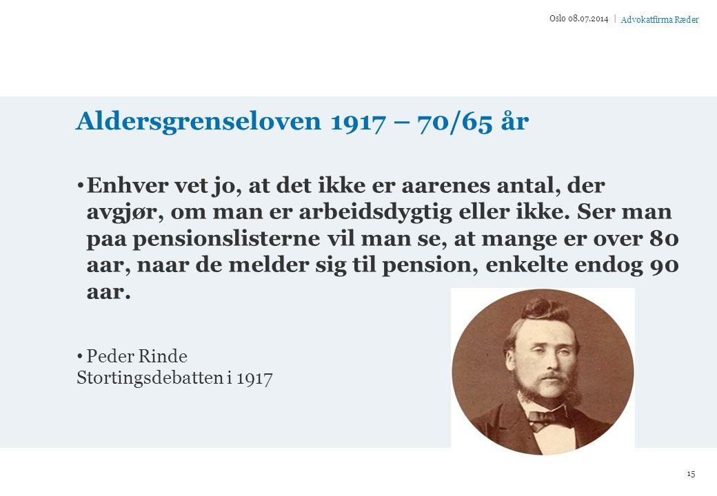 Aldersgrenseloven 1917 – 70/65 år