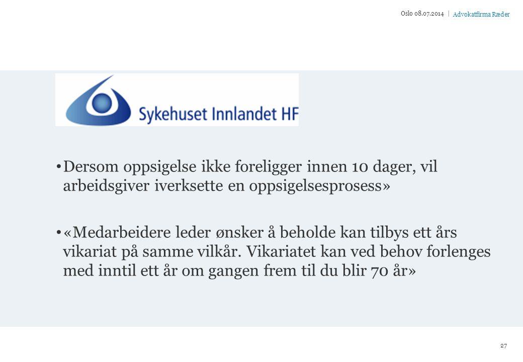 Oslo 04.04.2017 | Dersom oppsigelse ikke foreligger innen 10 dager, vil arbeidsgiver iverksette en oppsigelsesprosess»