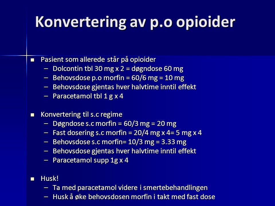 Konvertering av p.o opioider
