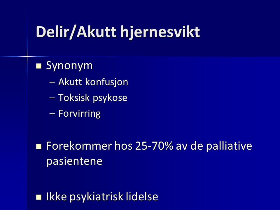 Delir/Akutt hjernesvikt