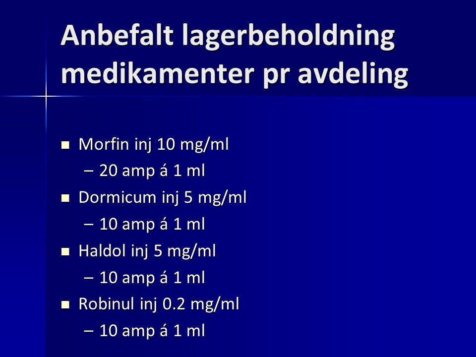 Anbefalt lagerbeholdning medikamenter pr avdeling