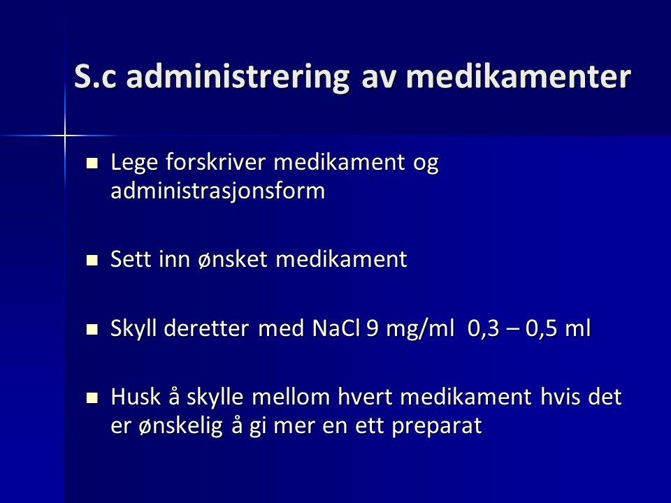 S.c administrering av medikamenter