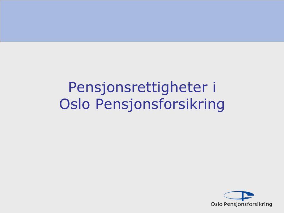 Pensjonsrettigheter i Oslo Pensjonsforsikring