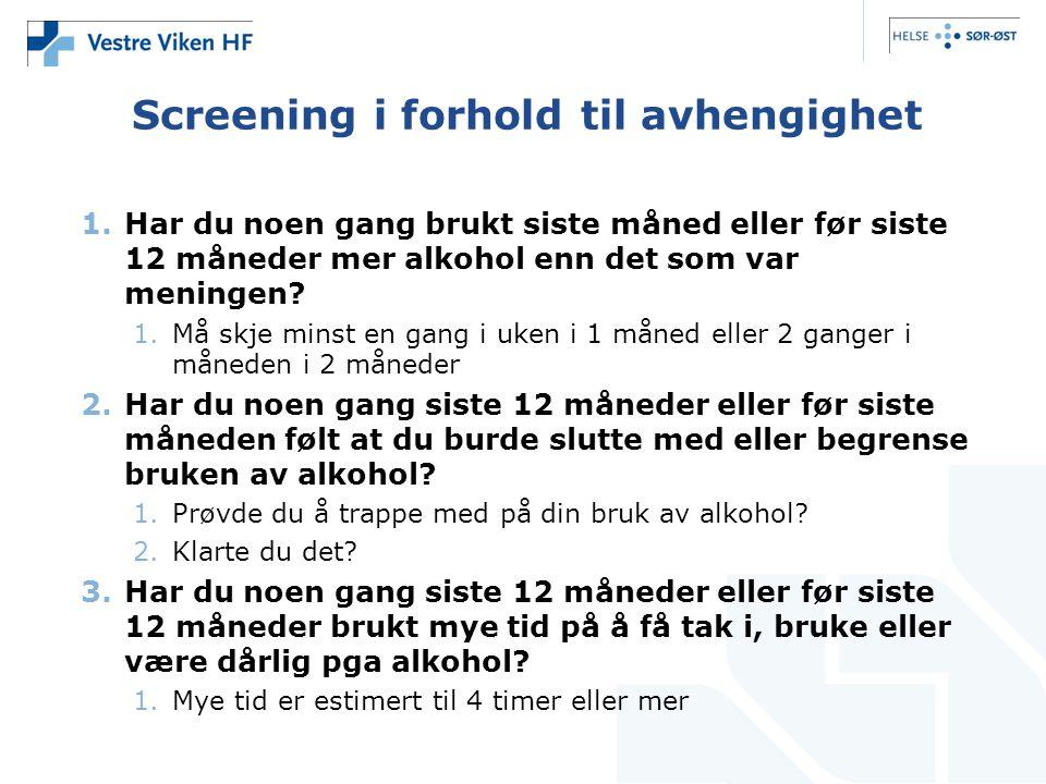 Screening i forhold til avhengighet