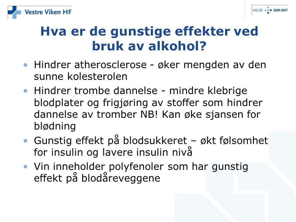 Hva er de gunstige effekter ved bruk av alkohol